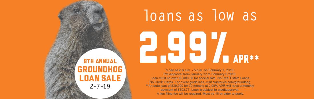 Groundhog Loan Sale