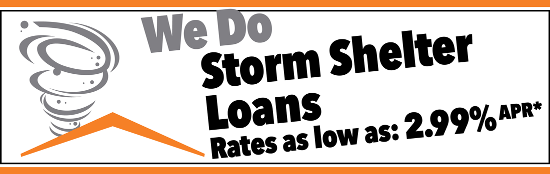 Storm Shelter Loans Now Available